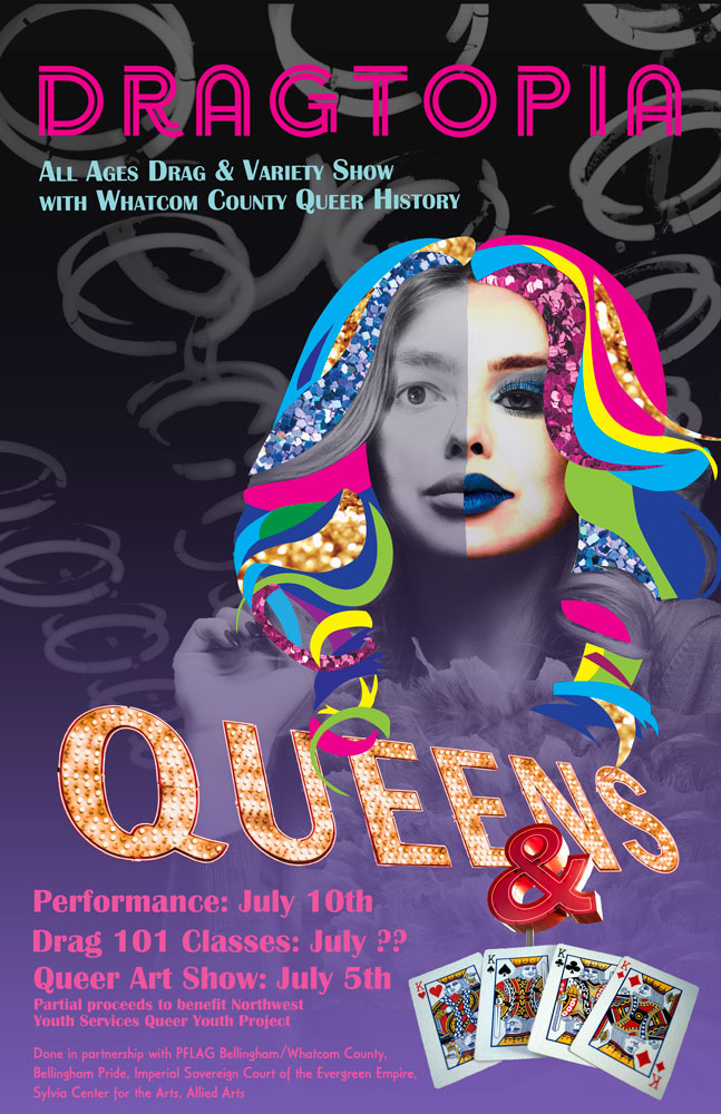Poster advertising Dragtopia, and all-ages drag and variety show. The poster shows a woman's head with half her face in color and the other in grayscale. Her hair consists of locks of vibrant color and sparkles.